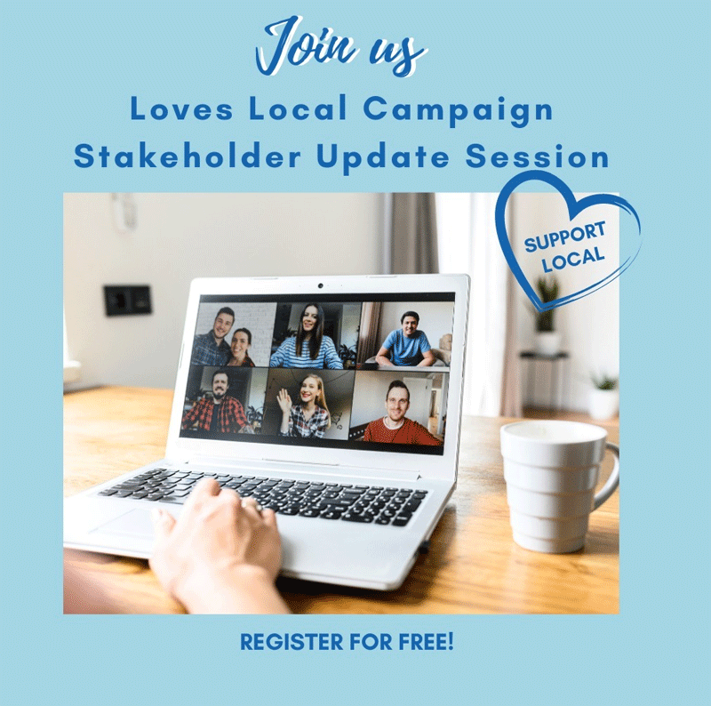 Loves Local  stakeholder Session to learn more about us